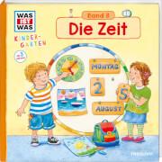 Tessloff WAS IST WAS Kindergarten, Band 8. Die Zeit