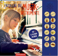 Entdecke die Musikinstrumente - Mit 12 kleinen Melodien