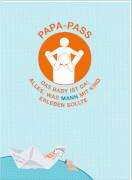 Coppenrath Verlag 94444 Buch ''Familie im Glück - Papa-Pass: Das Baby ist da! Alles, was MANN mit Kind erleben sollte'', Taschenbu