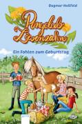 Arena Ponyclub Löwenzahn Band 2: Ein Fohlen zum Geburtstag
