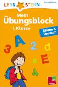 Tessloff Mein Übungsblock 1.Klasse. Mathe und Deutsch 1. Klasse
