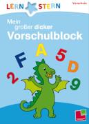 Lernstern: Mein grosser dicker Vorschulblock, Taschenbuch, 160 Seiten, ab 4 Jahren