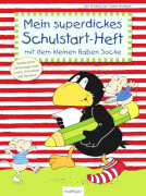 esslinger / Rabe Socke Mein superdickes Schulstart-Heft