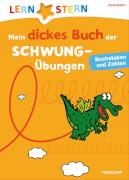 Tessloff Mein dickes Buch der Schwungübungen, Buchstaben und Zahlen, Taschenbuch, 192 Seiten, ab 5 Jahren