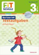 Tessloff FiT FÜR DIE SCHULE: Das kann ich! Textaufgaben einfach lösen 3. Klasse, Taschenbuch, 48 Seiten, ab 8 Jahren