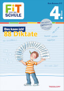 Tessloff FiT FÜR DIE SCHULE: Das kann ich! 88 Deutsch-Diktate 4. Klasse, Taschenbuch, 48 Seiten, ab 9 Jahren