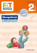 Tessloff FiT FÜR DIE SCHULE: Übungsblock Deutsch 2. Klasse