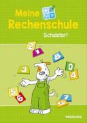 Meine Rechenschule Schulstart, Taschenbuch, 48 Seiten, ab 6 Jahren