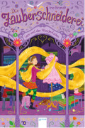 Arena Die Zauberschneiderei Band 1: Leni und der Wunderfaden