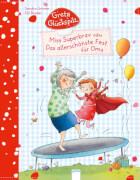Arena - Greta Glückspilz. Miss Superbrav oder Das allerschönste Fest für Oma. Lesebuch, 32 Seiten, 36 Monate - 6 Jahre.Grimm, Sa