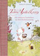 Arena - Tilda Apfelkern: Die schönsten Geschichten aus dem Heckenrosenweg, Lesebuch, 272 Seiten, ab 4 Jahren