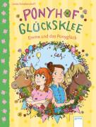 Schellendorf, Linda/Metzen, Isabelle: Ponyhof Glücksklee  Emma und das Ponyglüc