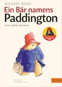Michael Bond, Ein Bär namens Paddington. Seine größten Abenteuer