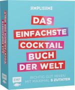 Simplissime - Das einfachste Cocktailbuch