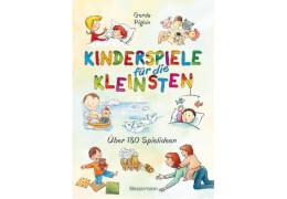 Kinderspiele für die Kleinsten, Gebundenes Buch, 128 Seiten, ab 0 Monaten