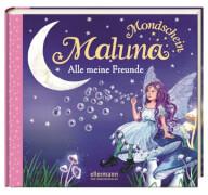 Maluna Mondschein. Alle meine Freunde Freundebuch