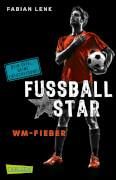 Fußballstar Bd. 2, WM-Fieber