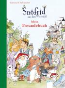 Arena - Snöfrid aus dem Wiesental. Mein Freundebuch. 96 Seiten, ab 5-7 Jahren. Sturm/Schmachtl,
