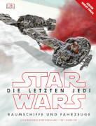 Star Wars Episode VIII Die letzten Jedi Raumschiffe und Fahrzeug