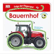Bauernhof: Folge der Fingerspur, Pappbilderbuch - Dorling Kindersley