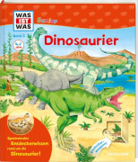 Tessloff WAS IST WAS Junior Band 3. Dinosaurier