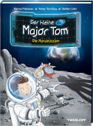 Tessloff Der kleine Major Tom. Band 3. Die Mondmission