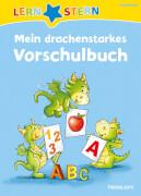 Tessloff LERNSTERN Mein drachenstarkes Vorschulbuch