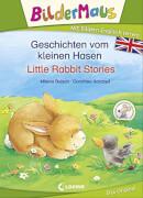 Loewe Bildermaus - Mit Bildern Englisch lernen - Geschichten vom kleinen Hasen - Littl