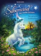 Loewe Silberwind, das weiße Einhorn  Das geheime Zauberschloss