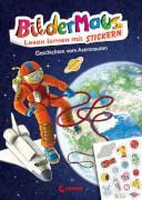 Bildermaus - Lesen lernen mit Stickern - Geschichten vom Astronauten