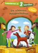 Loewe Lesenlernen in 3 Schritten - Die schönsten Ponygeschichten