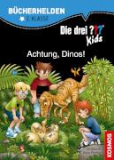 Kosmos Bücherhelden 2. Klasse: ??? Kids - Achtung, Dinos!