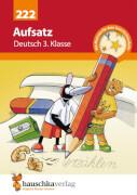 Aufsatz Deutsch 3. Klasse. Ab 8 Jahre.