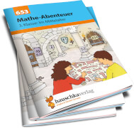 Mathe-Abenteuer: Im Mittelalter - 3. Klasse. Ab 8 Jahre.