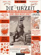 Die Urzeit - Die Zeitung für den modernen Dino, Taschenbuch, 32 Seiten, ab 8 - 10 Jahre