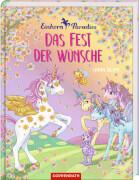 Einhorn-Paradies - Das Fest der Wünsche, Band 3, 128 Seiten, ab 5 - 7 Jahren