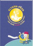 Eltern-Pass - Einschlaftipps für das Baby und seine müden Eltern - Familie im Glück, Taschenbuch, 32 Seiten