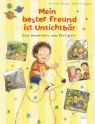 Herzog, Annette/Kugler, Christine: Mein bester Freund ist Unsichtbär  Eine Geschichte vom Mutigsein