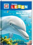 Tessloff WAS IST WAS Erstes Lesen, Band 1: Wale und Delfine
