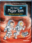 Tessloff Der kleine Major Tom, Band 6: Abenteuer auf dem Mars