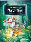 Tessloff Der kleine Major Tom, Band 8: Verloren im Regenwald