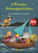 Loewe 3-Minuten-Vorlesegeschichten für wunderbare Träume