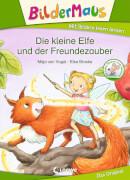 Loewe Bildermaus - Die kleine Elfe und der Freundezauber
