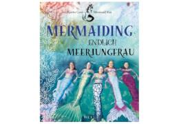 Mermaiding : Endlich Meerjungfrau