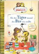 Fickel, Janosch. Tiger Bär sein wollte