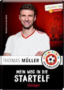 Müller, Mein Weg in die Startelf