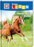 Tessloff WAS IST WAS Erstes Lesen Band 7. Pferde und Ponys