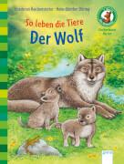 Reichenstetter, Friederun/Döring, Hans-Günther: Sachwissen Natur  So leben die Tiere  Der Wolf