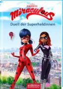 Miraculous, Duell der Superheldinnen (6)