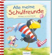 esslinger / Rabe Socke Der kleine Rabe Socke: Alle meine Schulfreunde